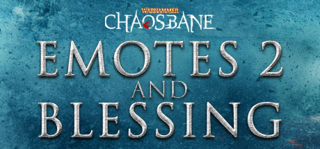 Warhammer: Chaosbane - Emotes and Blessing (DLC)