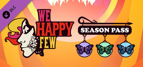 We Happy Few - Season Pass