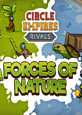Circle Empires: Rivals Forces of Nature