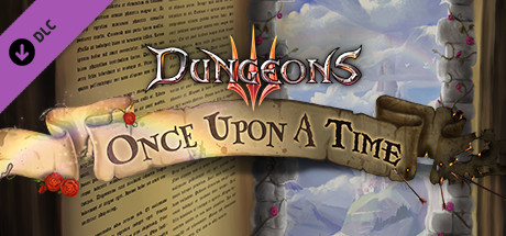 Dungeons 3 - Once Upon A Time (DLC)