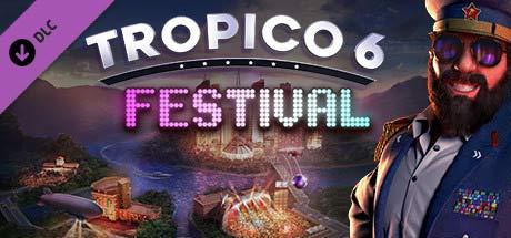 Tropico 6 - Festival (DLC)