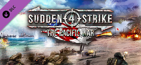 Sudden Strike 4 - The Pacific War (DLC)