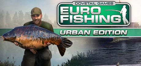 Euro Fishing: Urban Edition