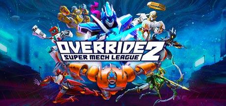Override 2: Super Mech League