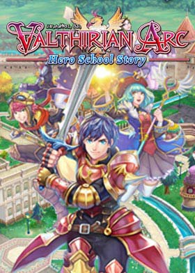 Valthirian Arc: Hero School Story
