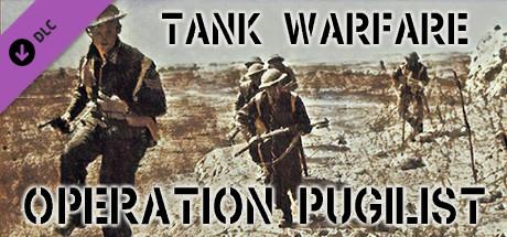 Tank Warfare: Operation Pugilist (DLC)