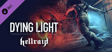 Dying Light - Hellraid (DLC)