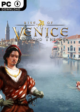 Rise of Venice - Beyond The Sea (DLC)