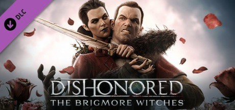 Dishonored: The Brigmore Witches (DLC 4)