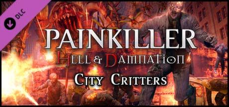 Painkiller Hell & Damnation - City Critters (DLC 7)