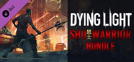 Dying Light - SHU Warrior (DLC)